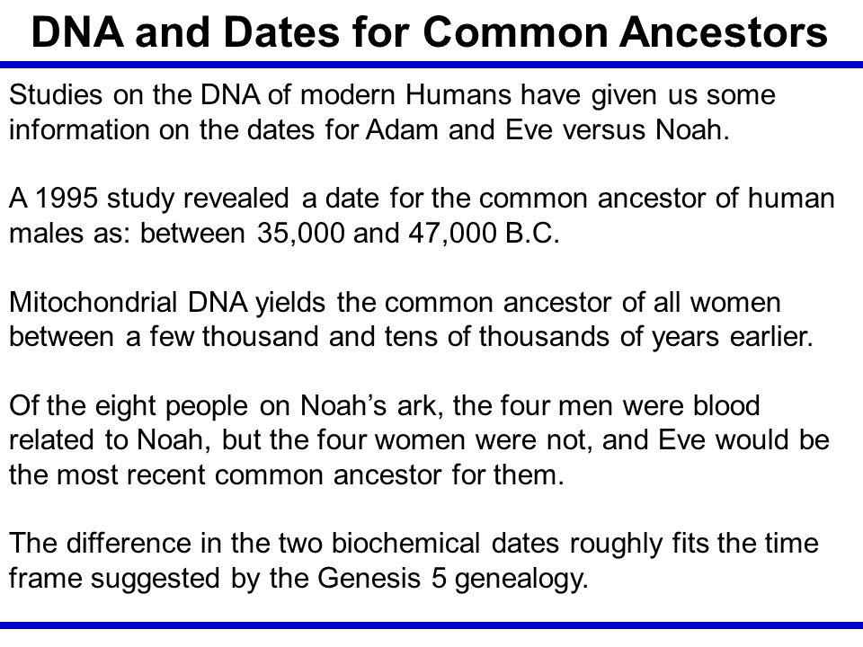 DNA and Dates for Common Ancestors