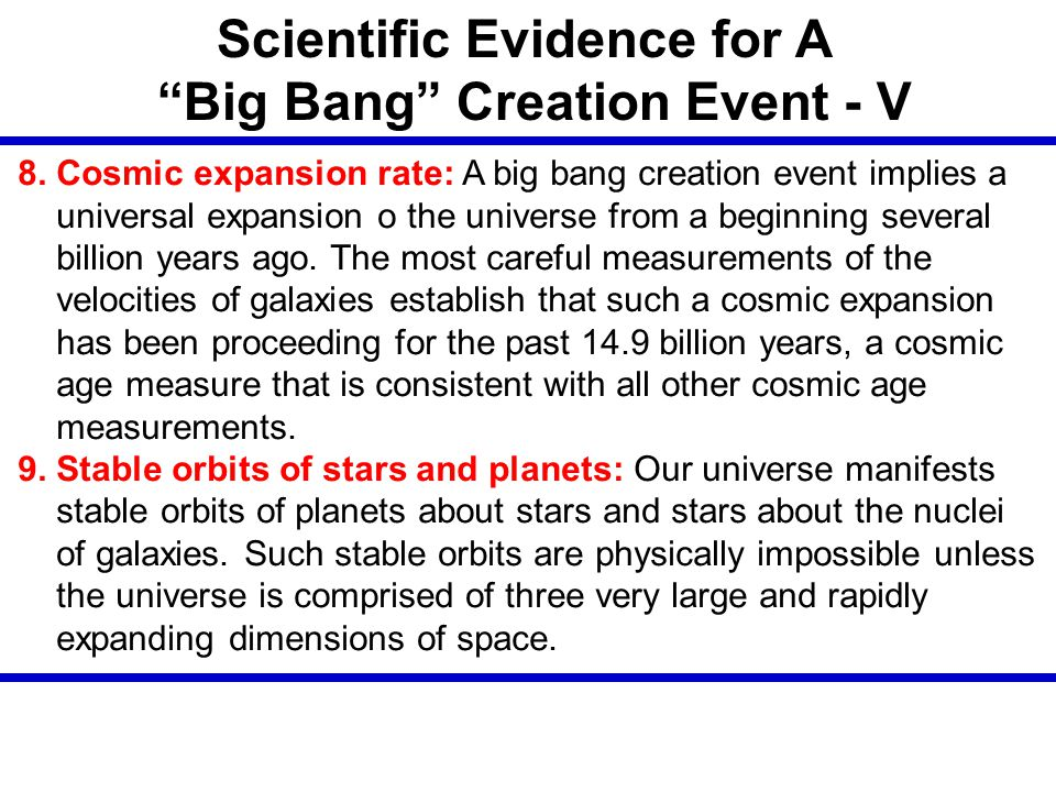Scientific Evidence for A Big Bang Creation Event - V