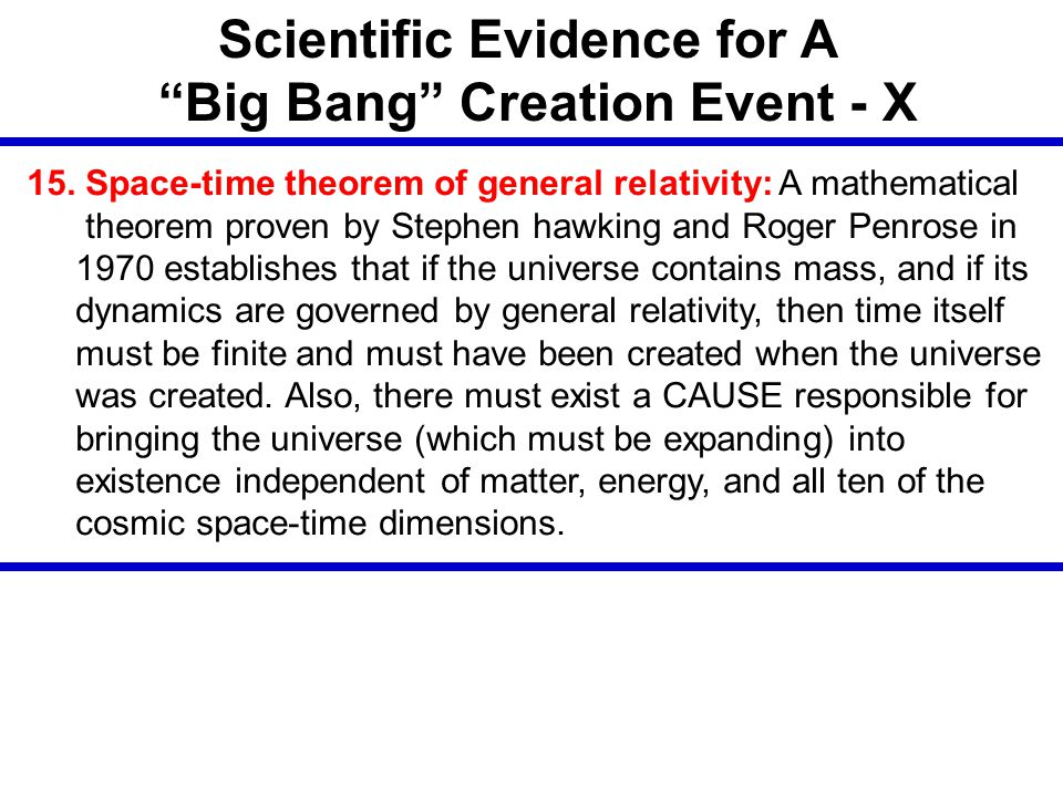 Scientific Evidence for A Big Bang Creation Event - X