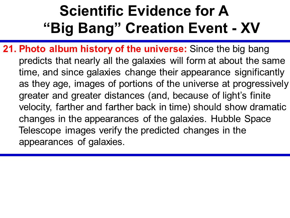 Scientific Evidence for A Big Bang Creation Event - XV