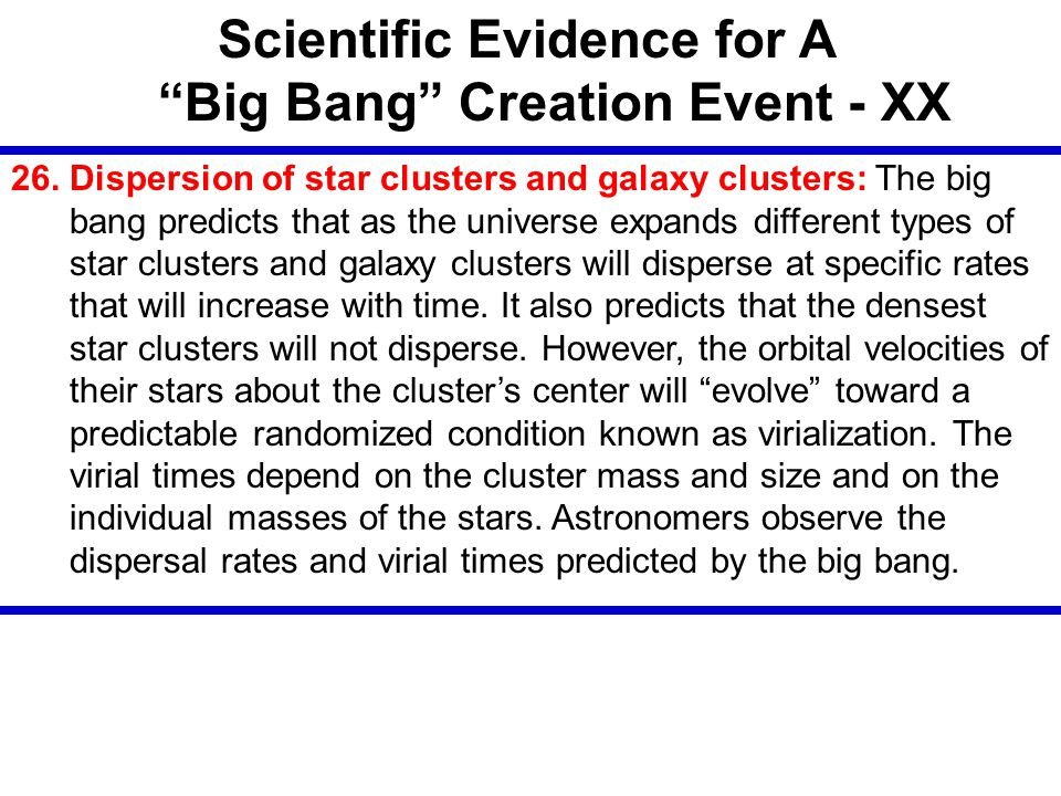 Scientific Evidence for A Big Bang Creation Event - XX
