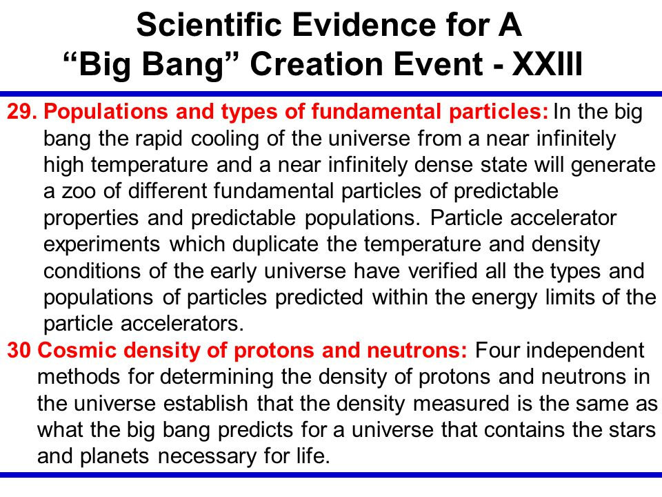 Scientific Evidence for A Big Bang Creation Event - XXIII