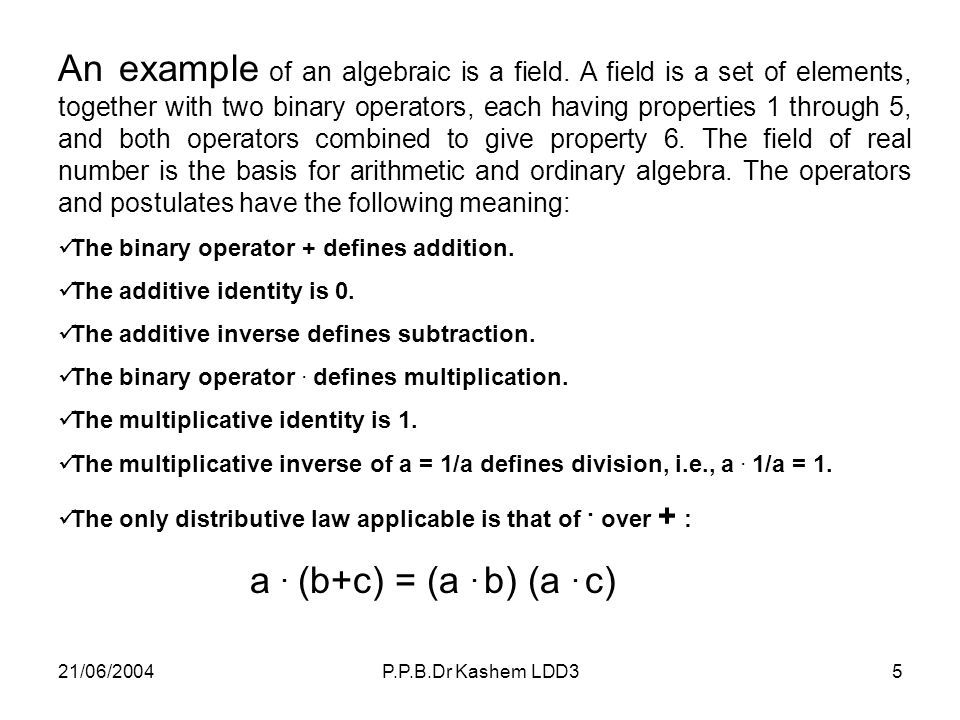 An example of an algebraic is a field