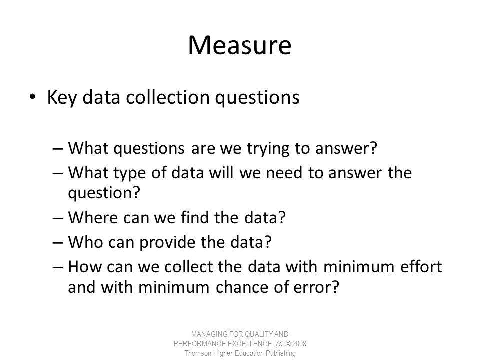 Measure Key data collection questions