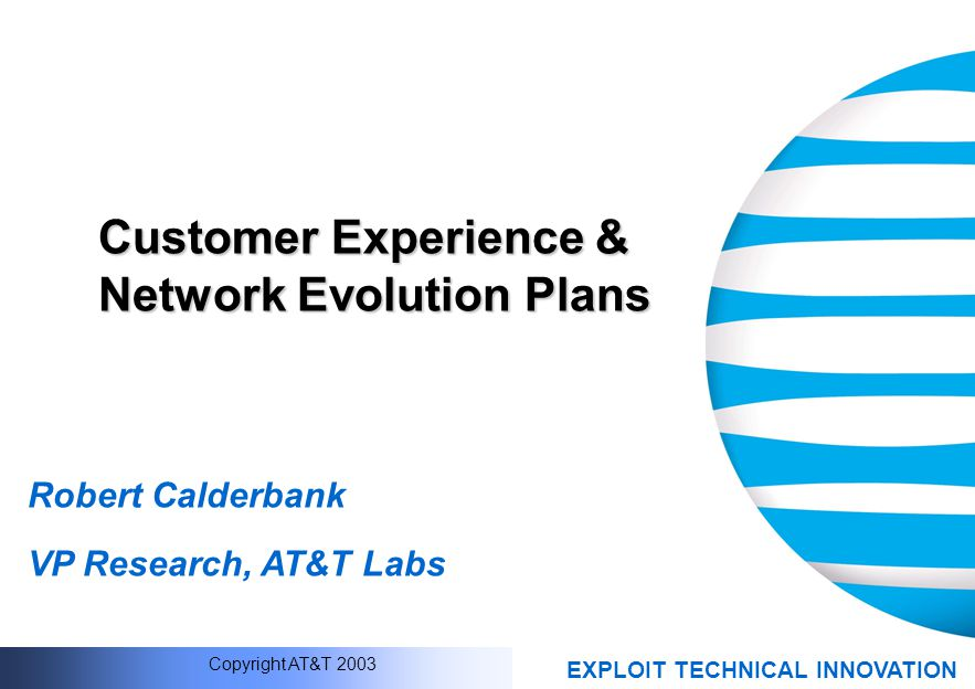 Customer Experience & Network Evolution Plans