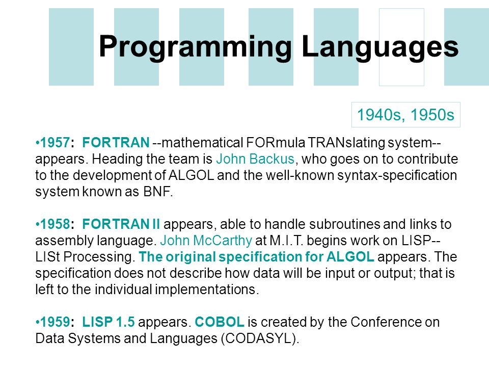 a history of fortran the first programming language Fortran (formula translation) was first used in 1957 it was a popular  programming language designed specifically to solve scientific, mathematical  and.