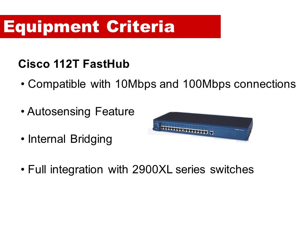 Equipment Criteria Cisco 112T FastHub