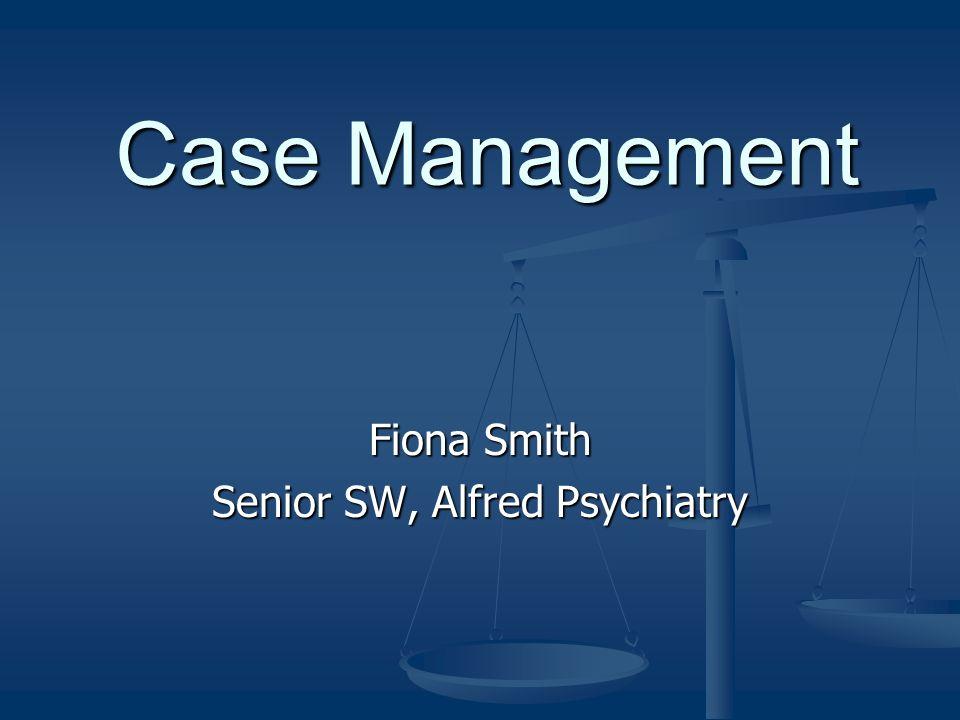 Fiona Smith Senior SW, Alfred Psychiatry