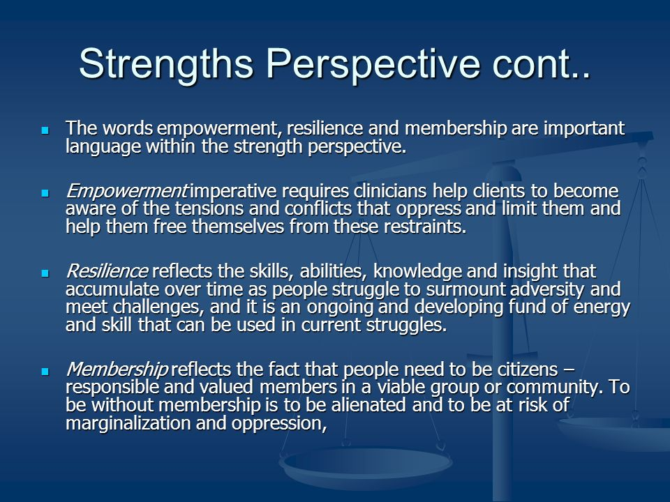 Strengths Perspective cont..