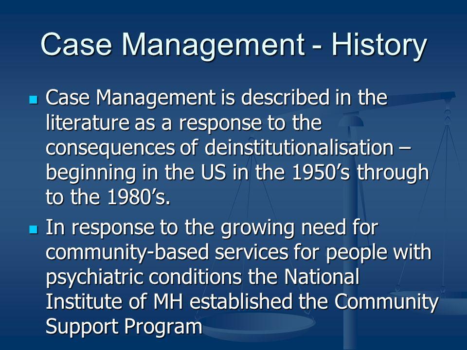 Case Management - History