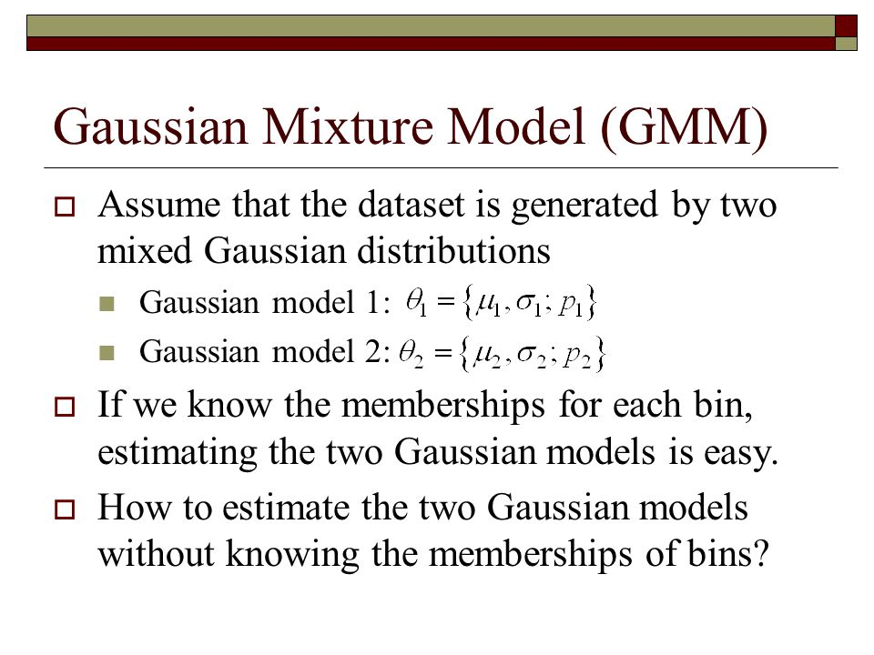 Gaussian Mixture Model (GMM)
