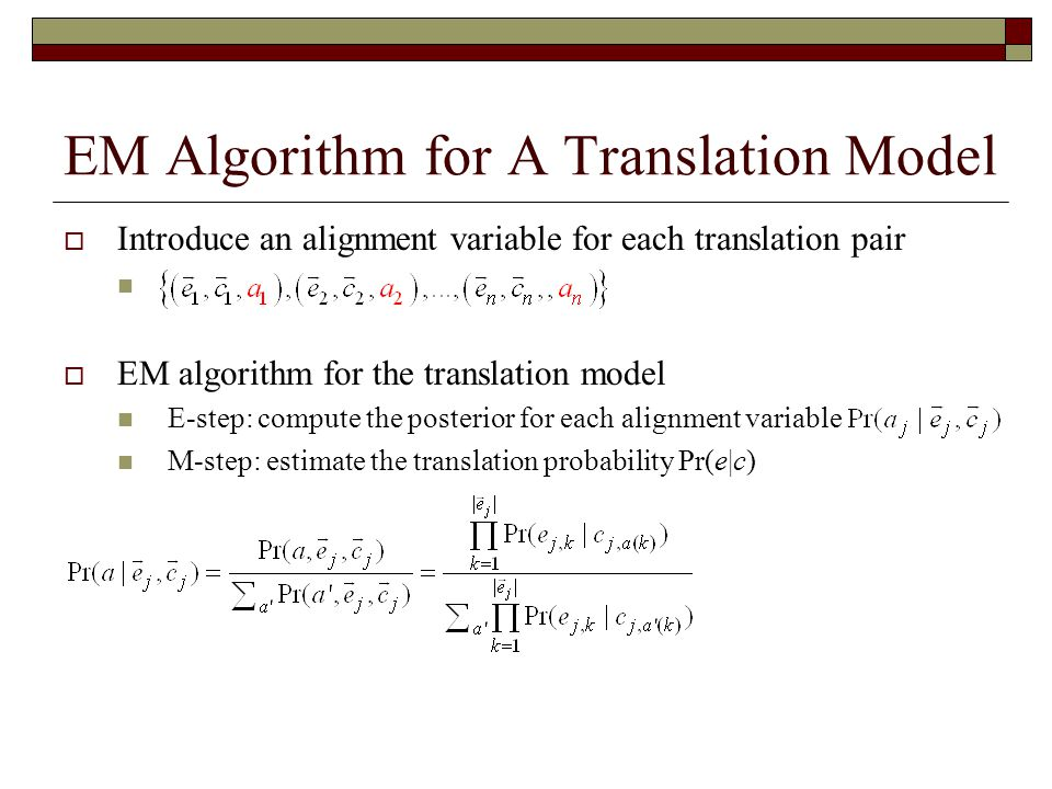 EM Algorithm for A Translation Model