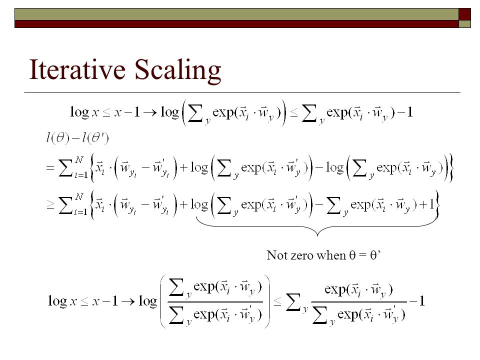 Iterative Scaling Not zero when  = '