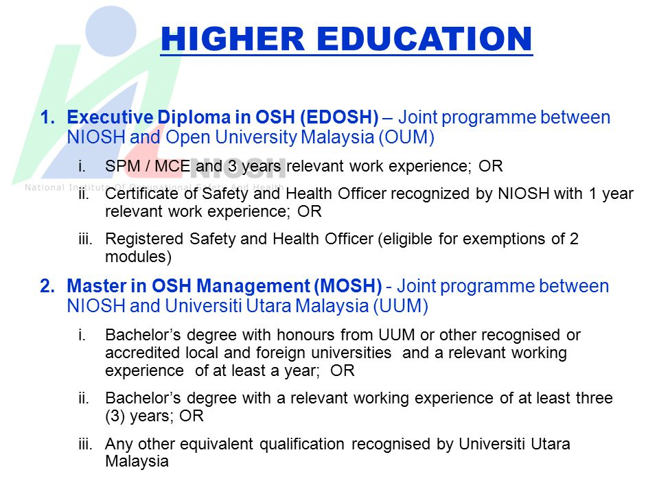 HIGHER EDUCATION Executive Diploma In OSH EDOSH Joint Programme Between NIOSH And Open