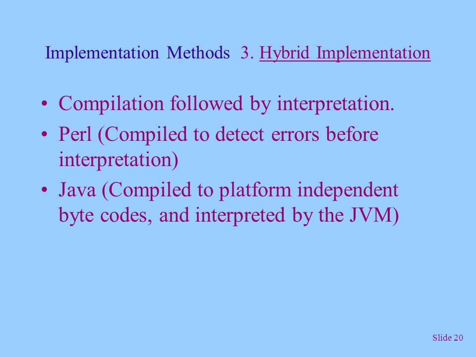 Implementation Methods 3. Hybrid Implementation