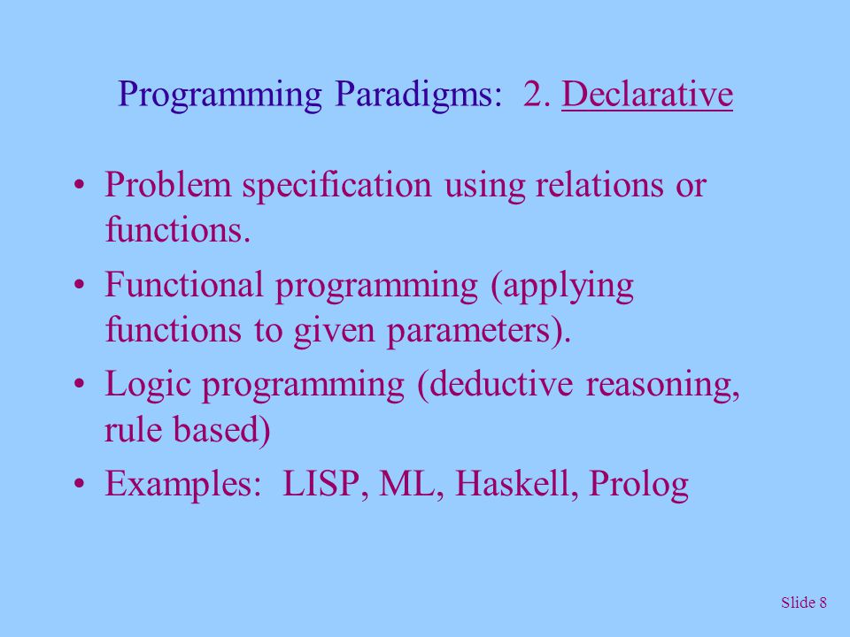 Programming Paradigms: 2. Declarative