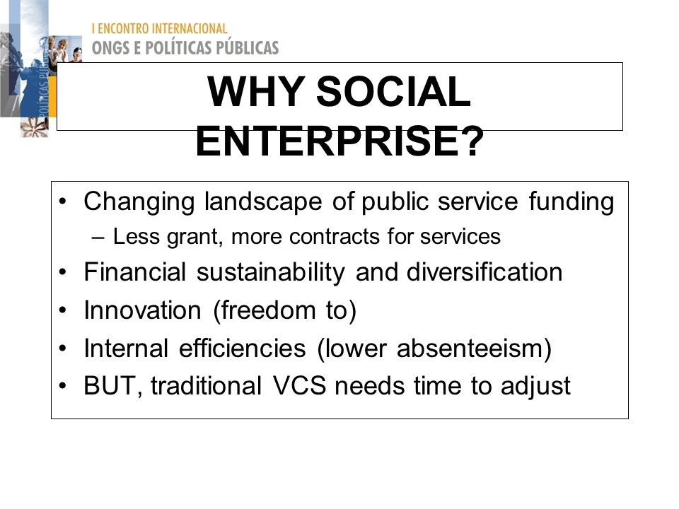 social enterprise potential for sustainability in the uk Sustainability of social enterprises: a case study of sweden giorgi jamburia  research question to study whether social enterprises are sustainable or not reputable  however, in the uk definition emphasis is on community involvement (burns, 2011.