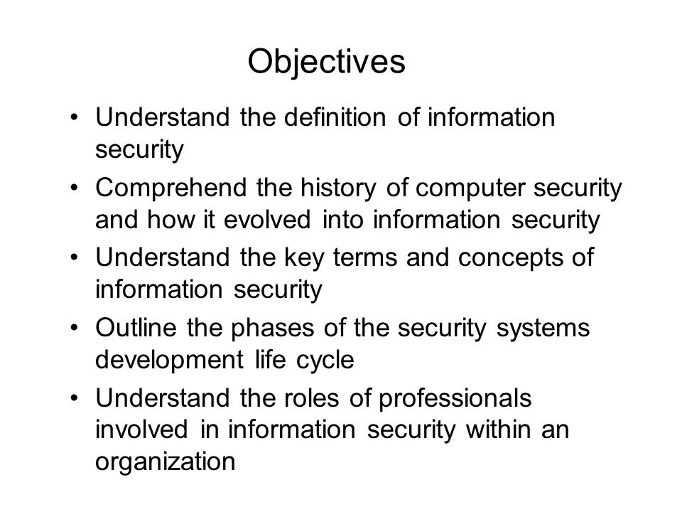 Introduction to information security ppt download objectives understand the definition of information security malvernweather Images