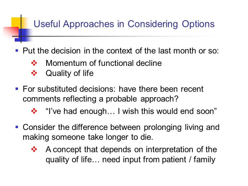 Useful Approaches in Considering Options