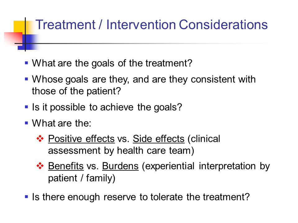 Treatment / Intervention Considerations