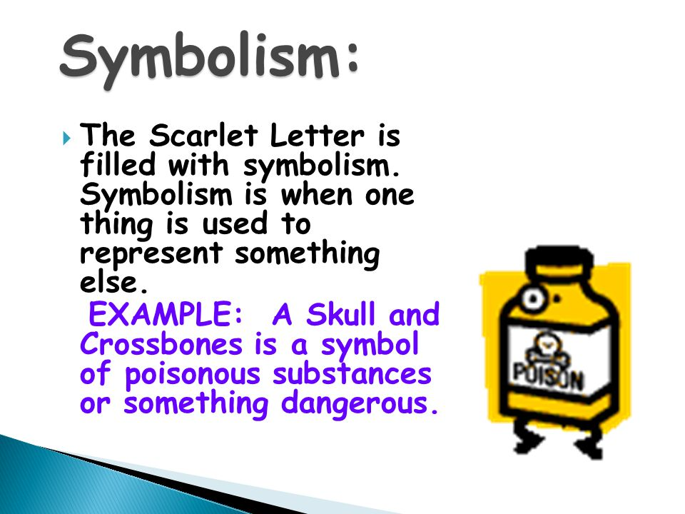 scarlet letters use of symbolism to