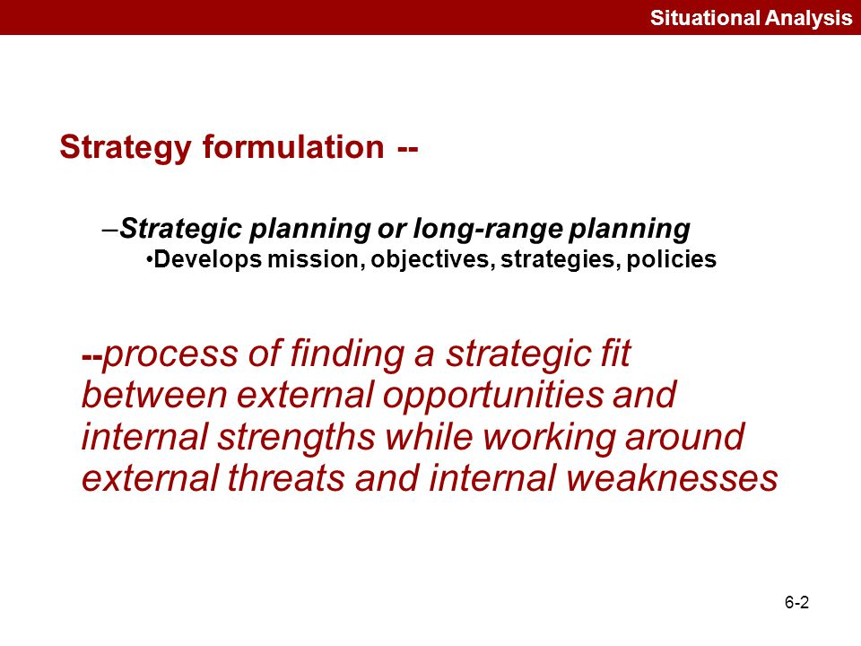 Strategy formulation --