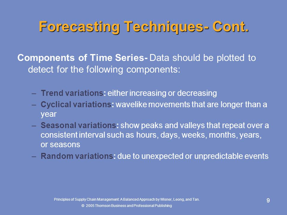 supply forecasting techniques Chapter 7 • demand forecasting in a supply chain 189  3 causal: causal forecasting methods assume that the demand forecast is highly cor­.