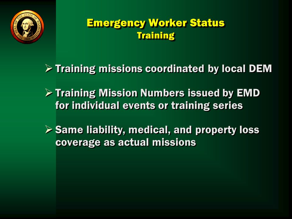 Emergency Worker Status Training