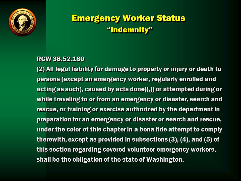 Emergency Worker Status Indemnity