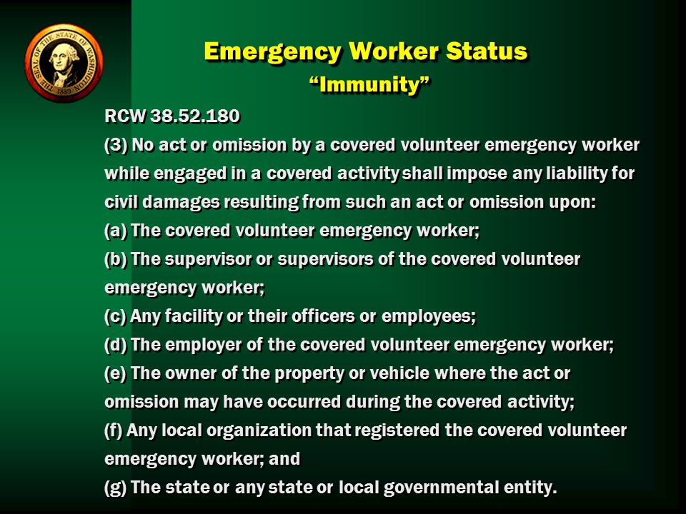 Emergency Worker Status Immunity
