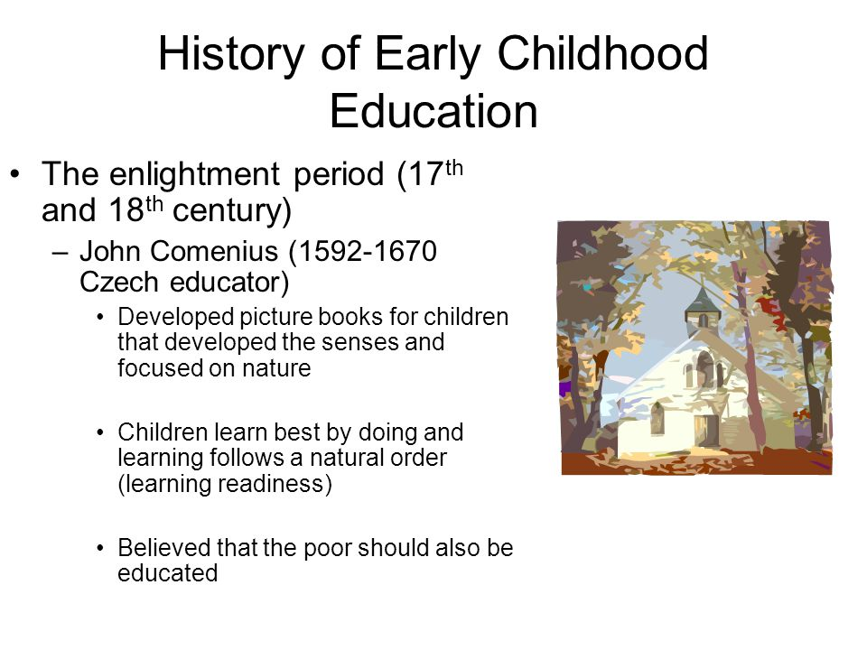 early childhood education past and present The history of early childhood education in the united states in america, the head start program, launched in the 1960s for low-income children.