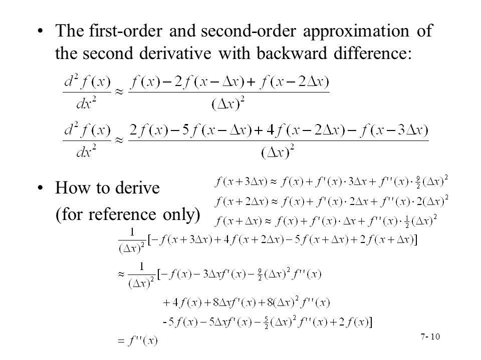The first-order and second-order approximation of the second derivative with backward difference: