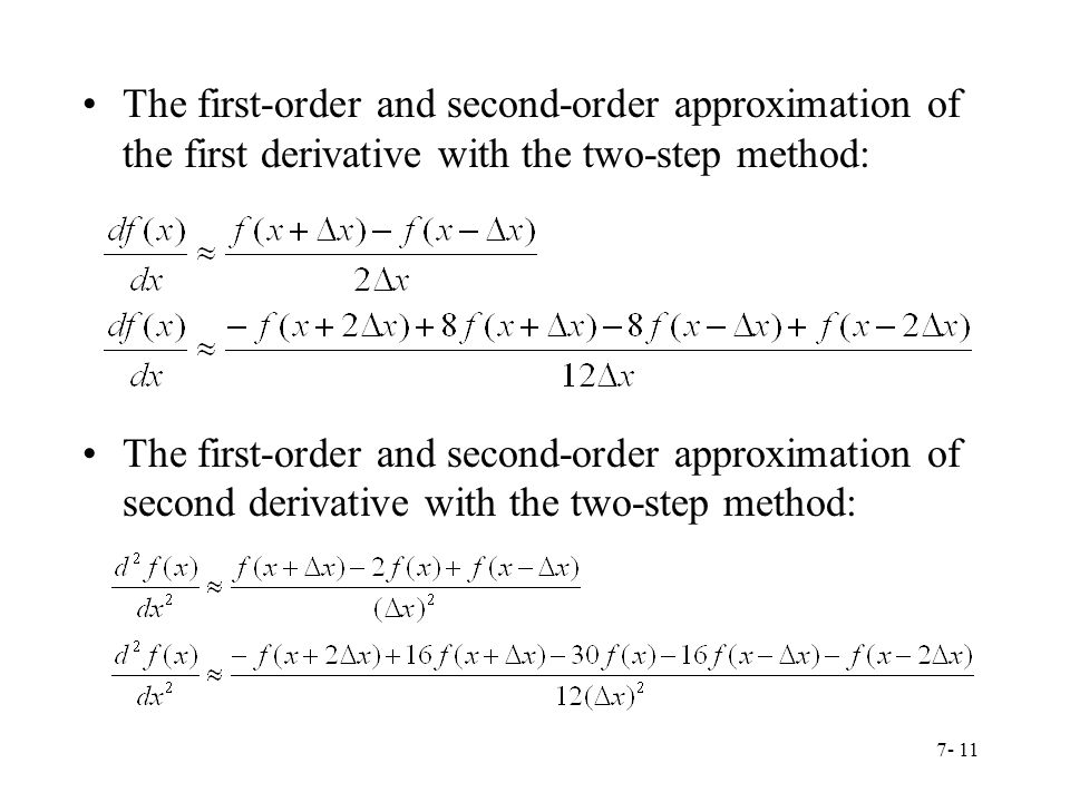 The first-order and second-order approximation of the first derivative with the two-step method: