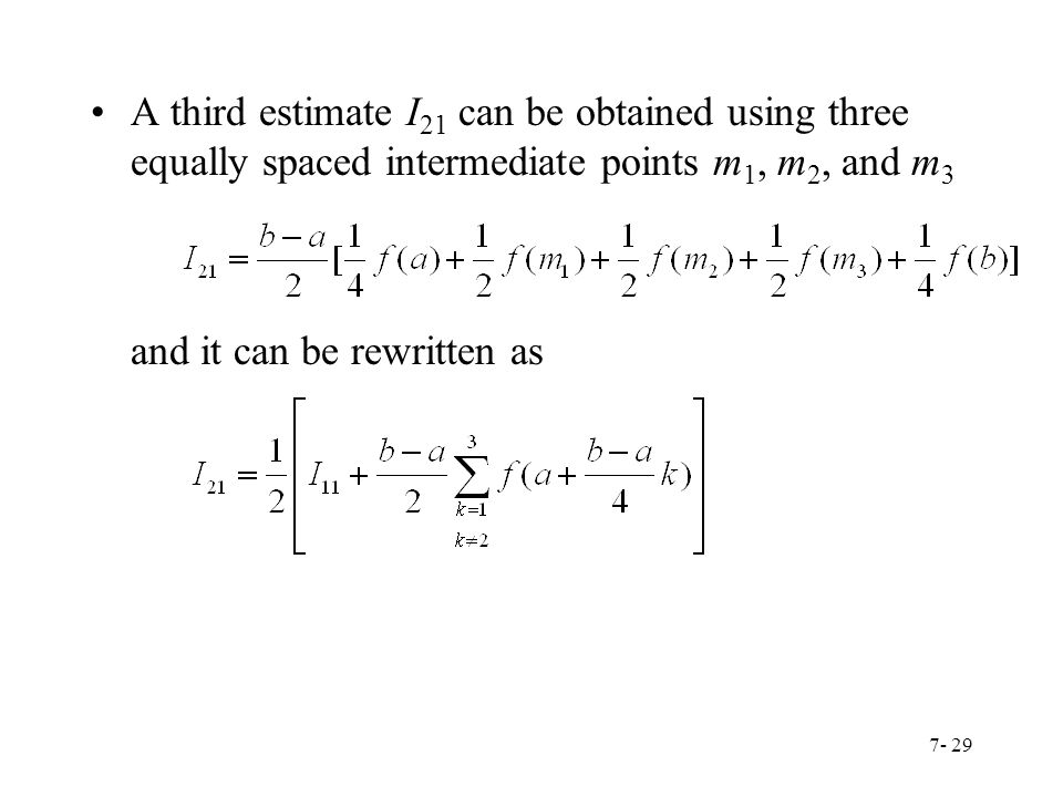 A third estimate I21 can be obtained using three equally spaced intermediate points m1, m2, and m3