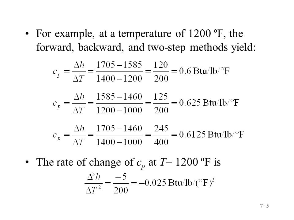 For example, at a temperature of 1200 ºF, the forward, backward, and two-step methods yield: