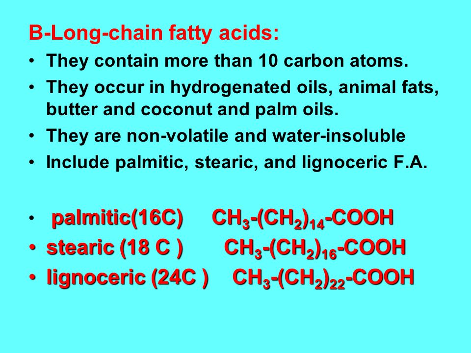 B-Long-chain fatty acids: