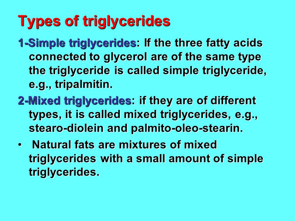 Types of triglycerides