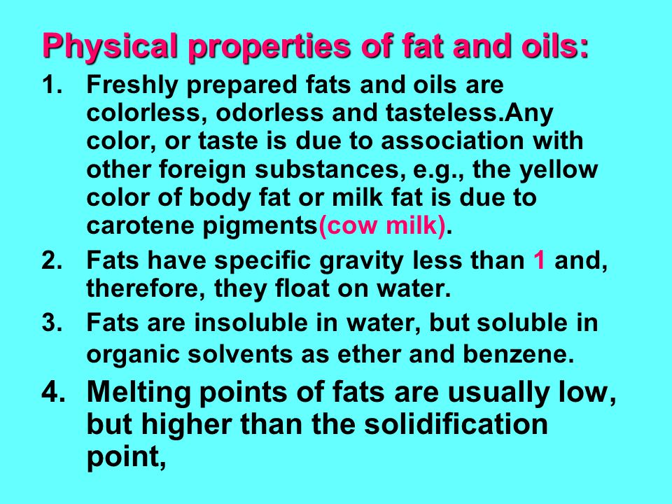 Physical properties of fat and oils: