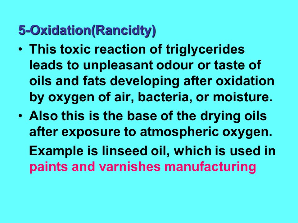 5-Oxidation(Rancidty)
