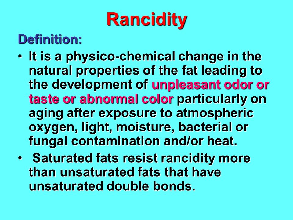 Rancidity Definition:
