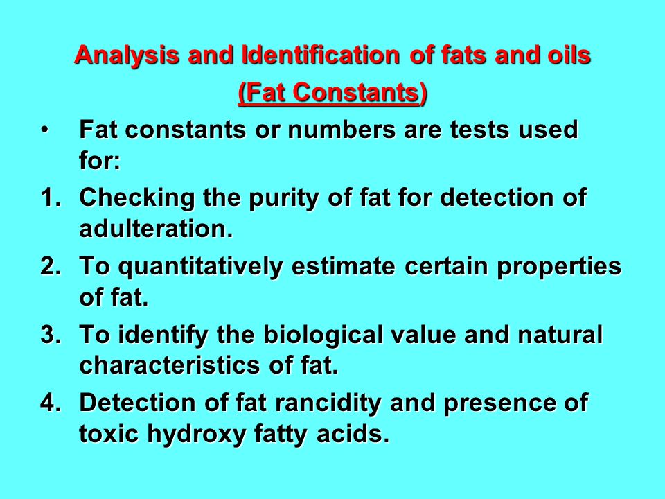 Analysis and Identification of fats and oils