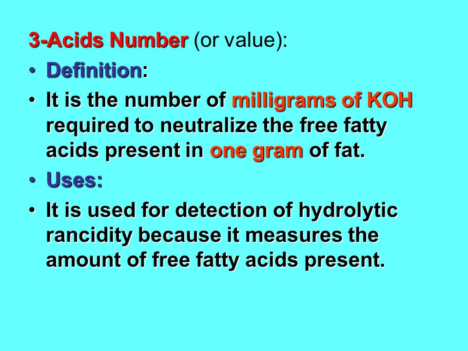 3-Acids Number (or value):