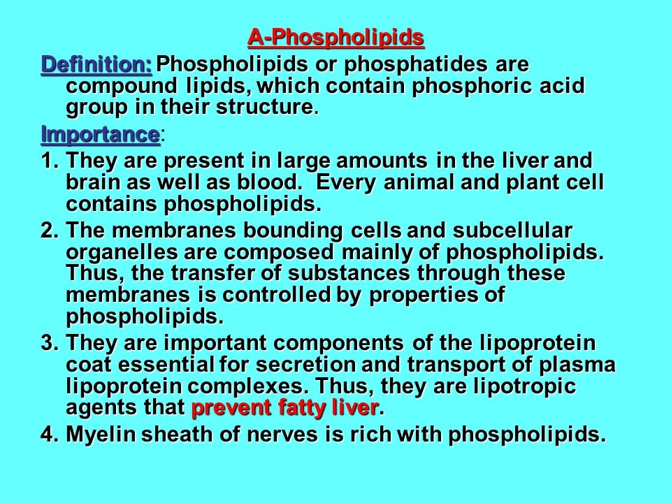 A-Phospholipids Definition: Phospholipids or phosphatides are compound lipids, which contain phosphoric acid group in their structure.