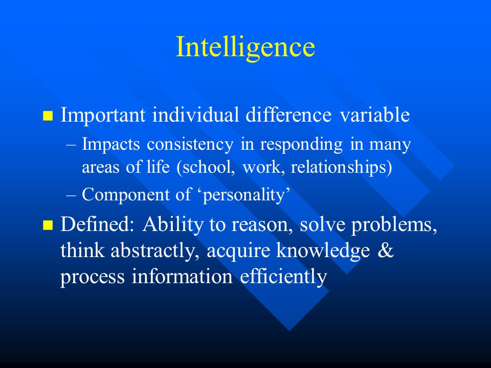 intelligence individual differences Individual intelligence tests there are two major types of intelligence test, those administered to individuals and thsoe administered to groups.