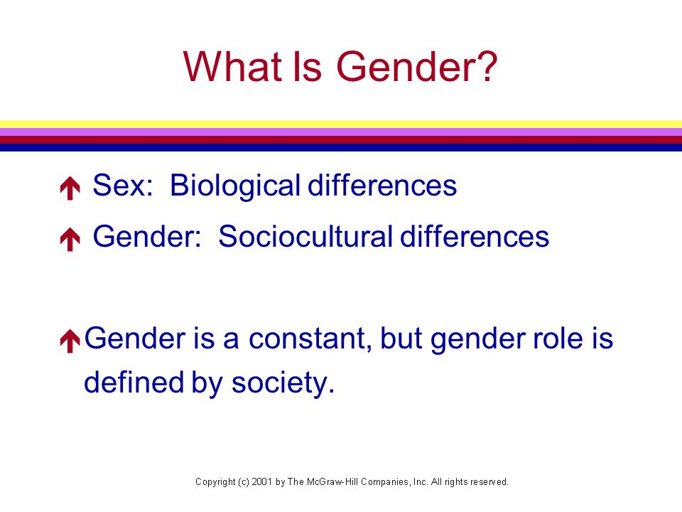 What Is Gender Sex: Biological differences