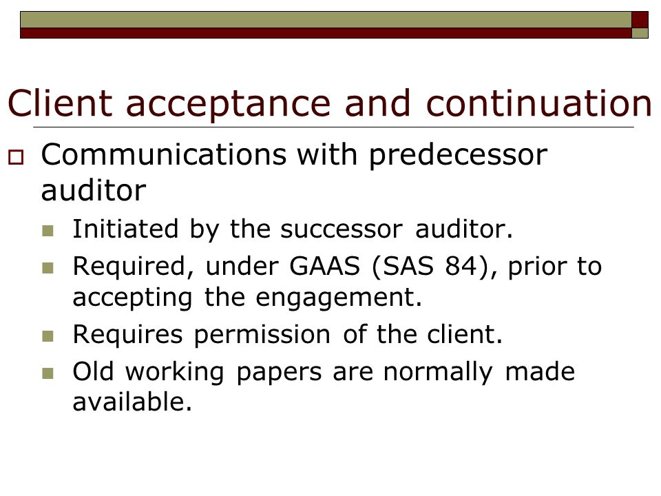communication between predecessor and successor auditor 3-2 who is responsible for initiating the communication between the predecessor and successor auditors what type of information should be requested from the predecessor auditor.