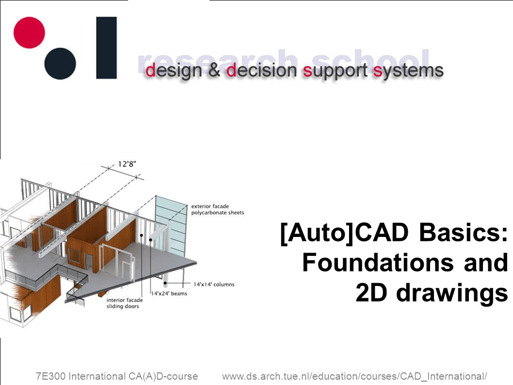[Auto]CAD Basics: Foundations and 2D drawings