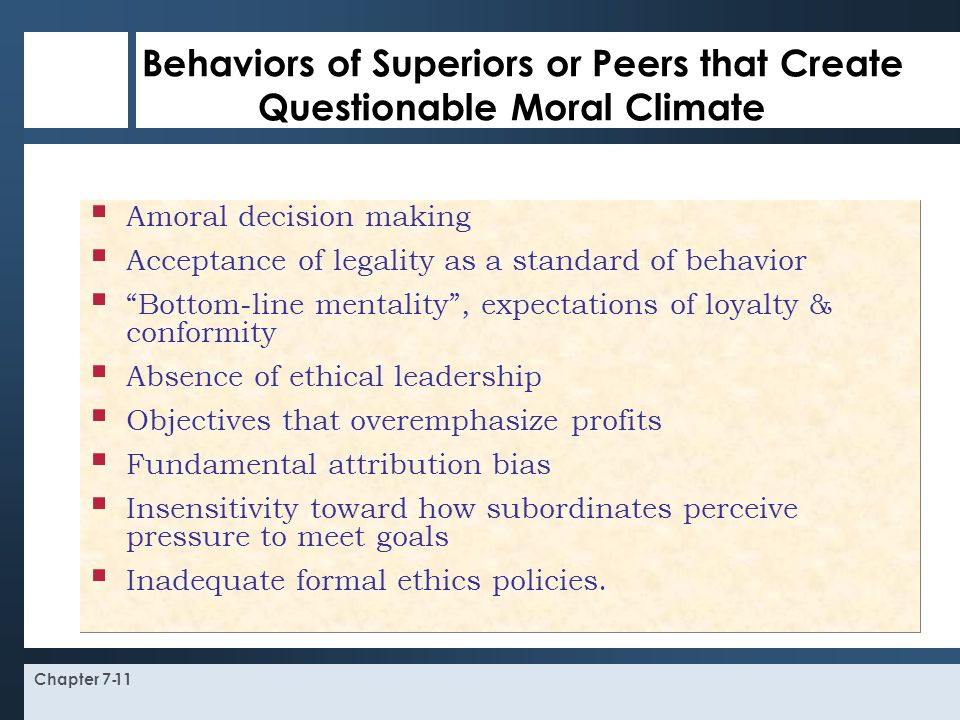 Behaviors of Superiors or Peers that Create Questionable Moral Climate