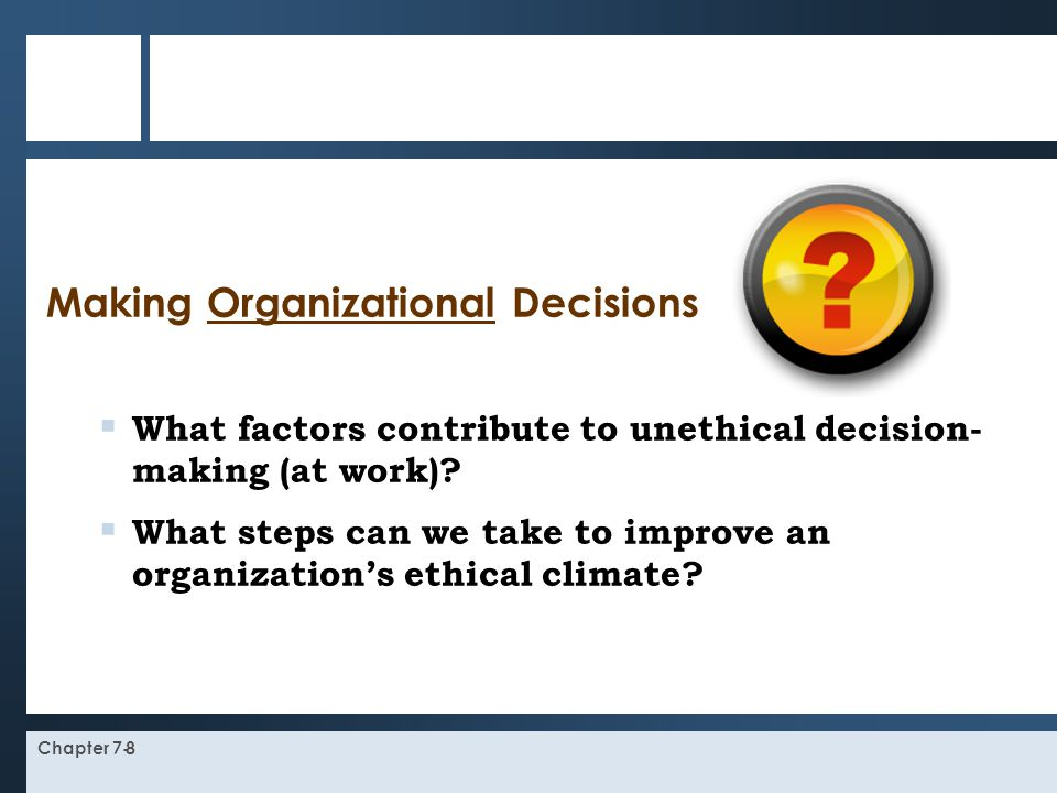 Making Organizational Decisions