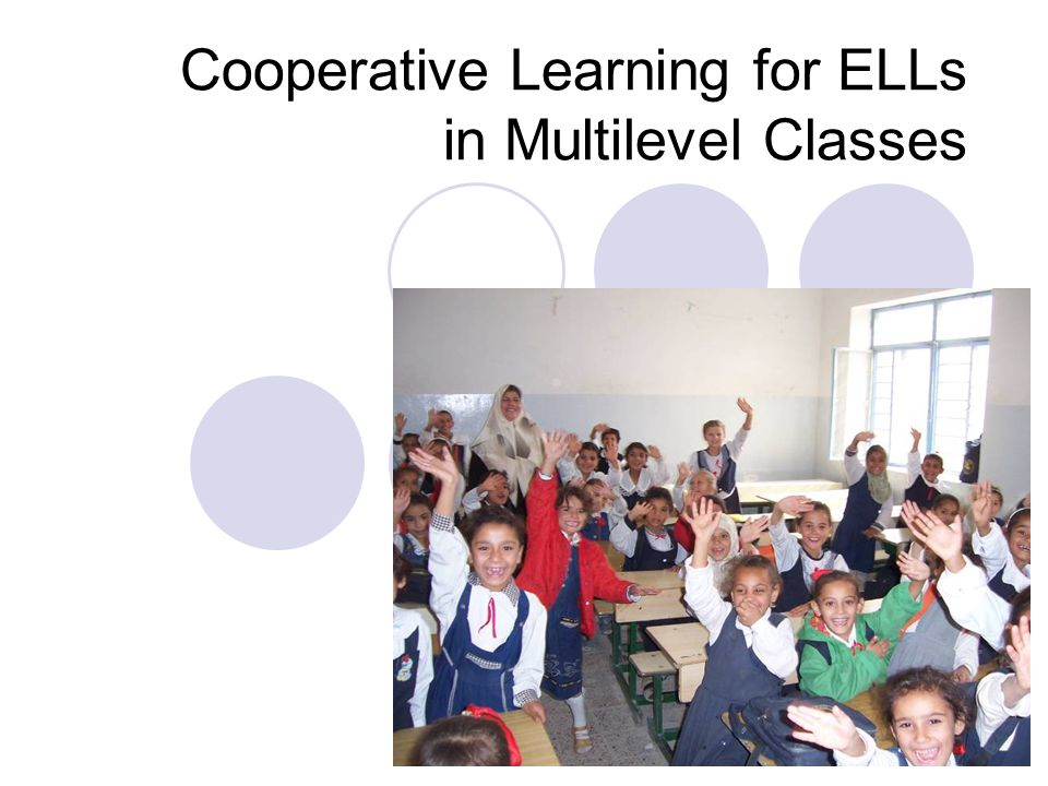 the benefits of cooperative learning for ell students Why the cooperative learning is beneficial for ell students the scope of this research paper is to demonstrate the importance of employing the cooperative learning groups to help ell students to achieve english language proficiency.